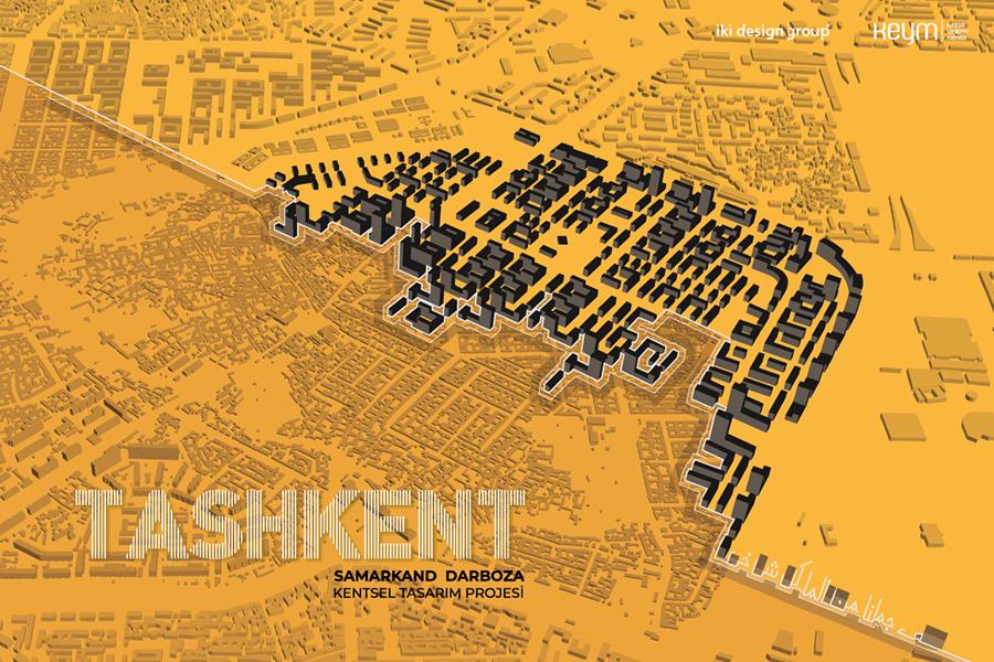 Tashkent Samarkand-Darboza Kentsel Tasarım Projesi
