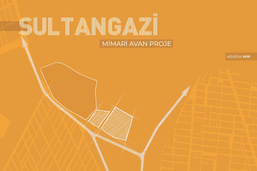 Sultangazi Mimari Avan Projesi
