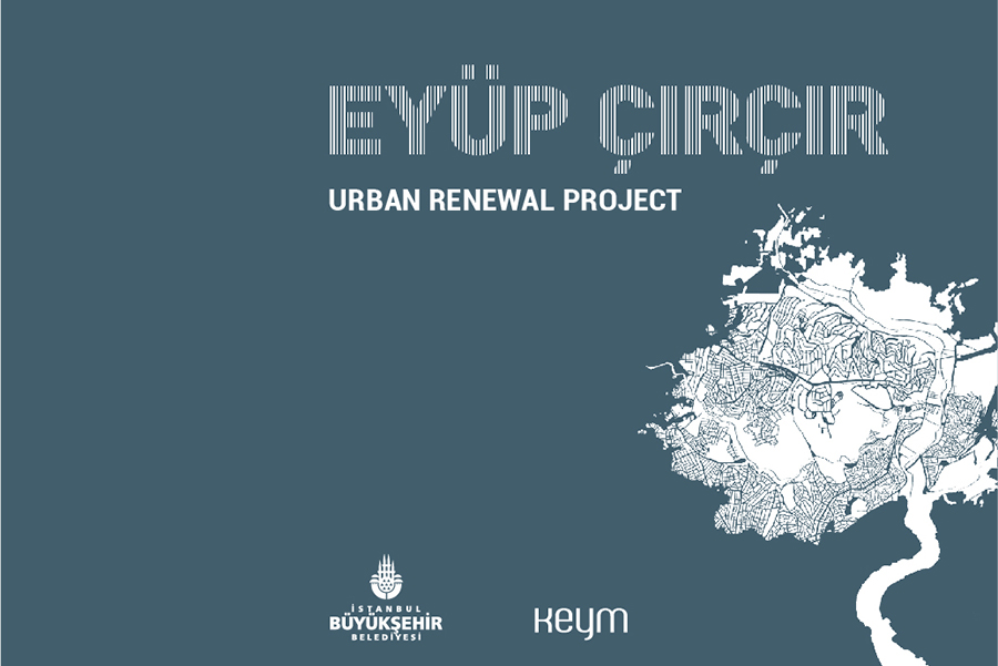 Eyüp Çırçır Neighborhood Urban Renewal Project