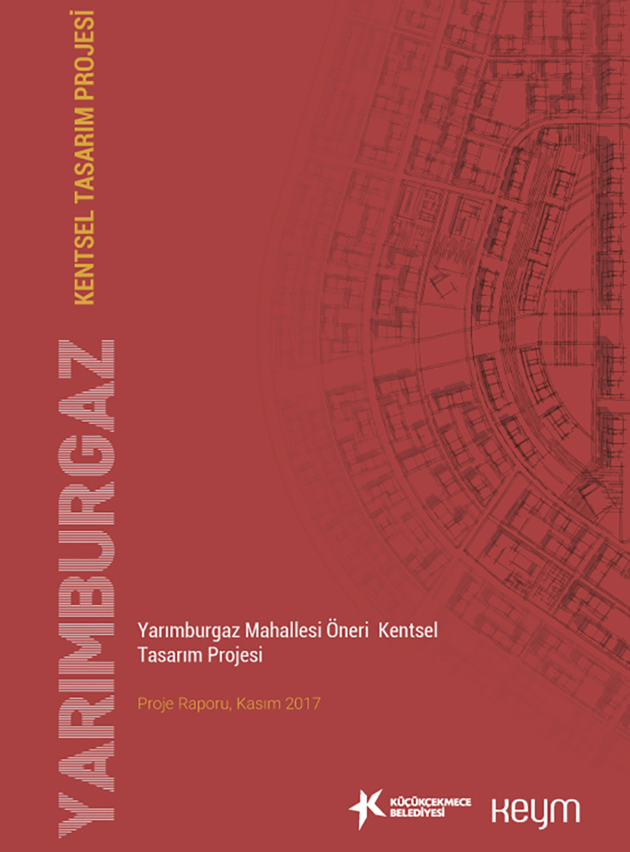 Yarımburgaz Urban Renewal Project